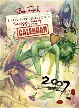 2007 Lady Cottington's Pressed Fairy Wall Calendar