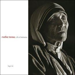 Mother Teresa: A Life of Dedication