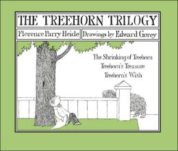 The Treehorn Trilogy: The Shrinking of Treehorn - Treehorn's Treasure - Treehorn's Wish