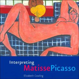 Interpreting Matisse Picasso