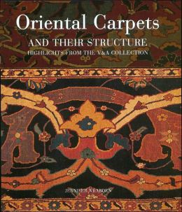Oriental Carpets and Their Structure: Highlights from the V & A Collection