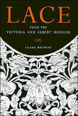 Lace: From the vistoria and Albert Museum