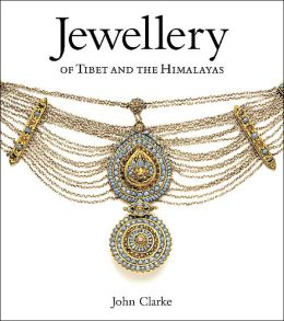 Jewellry of Tibet and the Himalayas