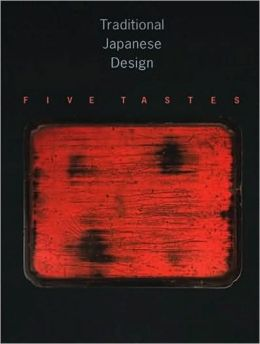 Traditional Japanese Design: Five Tastes