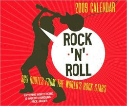 2009 Rock 'N' Roll: 365 Quotes from the World's Rock Stars Box Calendar