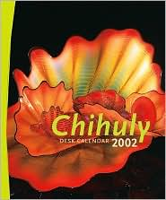 2002 Chihuly Weekly Engagement Calendar