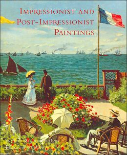 Impressionist and Postimpressionist Paintings in the Metropolitan Museum of Art