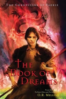The Chronicles of Faerie: The Book of Dreams