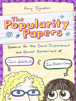 Research for the Social Improvement and General Betterment of Lydia Goldblatt and Julie Graham-Chang (Popularity Papers Series #1)