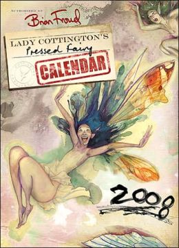 2008 Lady Cottington's Pressed Fairy Wall Calendar