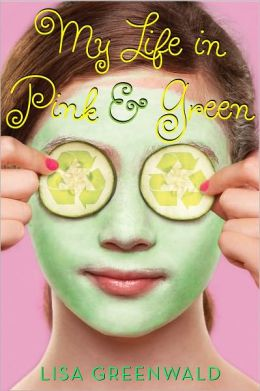 My Life in Pink and Green (Pink and Green Series #1)