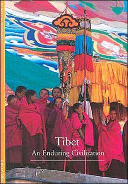 Tibet: An Enduring Civilization
