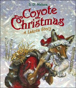 Coyote Christmas: A Lakota Story