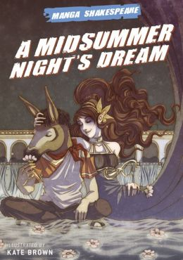 Midsummer Night's Dream ((Manga Shakespeare Series))