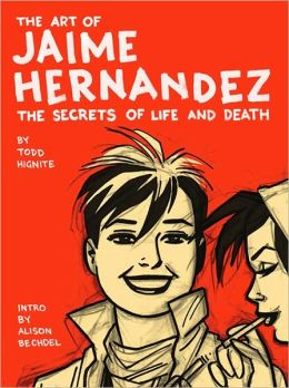 Art of Jaime Hernandez: The Secrets of Life and Death