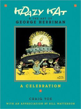 Krazy Kat & the Art of George Herriman: A Celebration