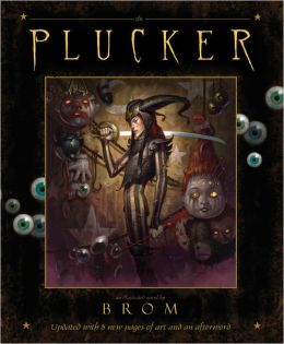 The Plucker: An Illustrated Novel