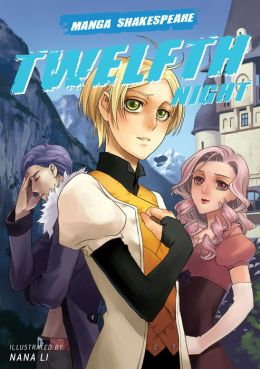 Twelfth Night (Manga Shakespeare Series)
