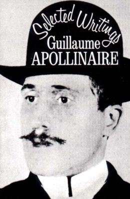 G. Apollinaire: Selected Writings