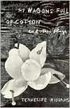 27 Wagons Full of Cotton: And Other One-Act Plays