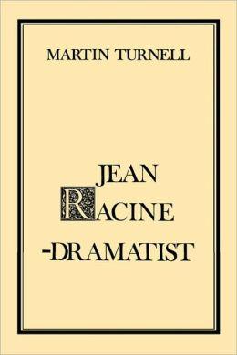 Jean Racine: Dramatist