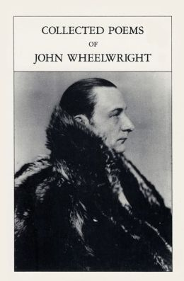 Collected Poems of John Wheelwright