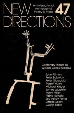 New Directions 47: An Anthology of Poetry and Prose
