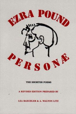 Personae: The Shorter Poems of Ezra Pound