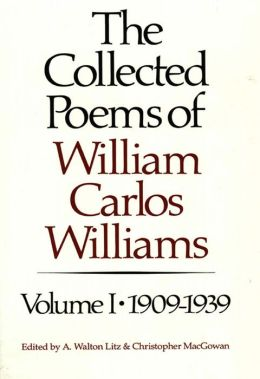 Collected Poems of William Carlos Williams, 1909-1939