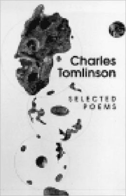 Selected Poems of Charles Tomlinson, 1955-1997
