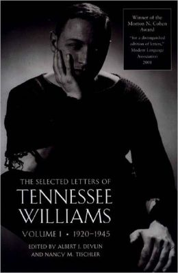 The Selected Letters of Tennessee Williams, 1920-1945