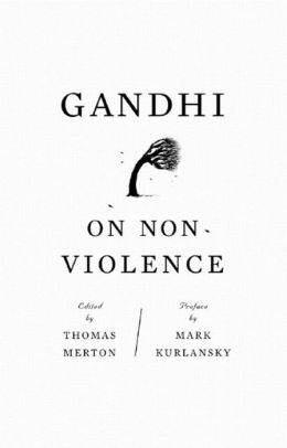 Gandhi on Non-Violence: Selected Texts from Gandhi's ''Non-Violence in Peace and War''
