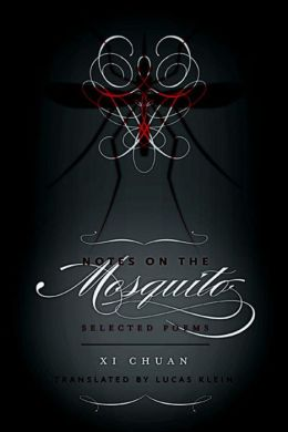 Notes on the Mosquito: Selected Poems