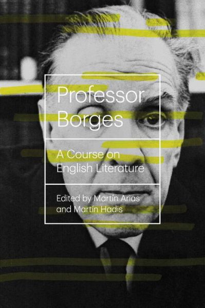 Free downloadable books for mp3 players Professor Borges: A Course On English Literature