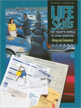 Steck-Vaughn Life Skills for Today's World: Student Workbook Money and Consumers