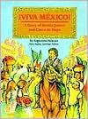 Viva Mexico!: A Story of Benito Juarez and Cinco de Mayo