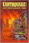 Earthquake!: San Francisco, 1906