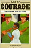 Days of Courage: The Little Rock Story
