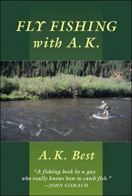 Fly Fishing with A.K