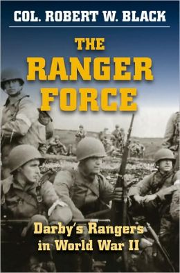 Ranger Force, The: Darby's Rangers in World War II