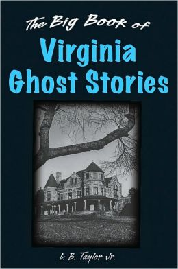 Big Book of Virginia Ghost Stories