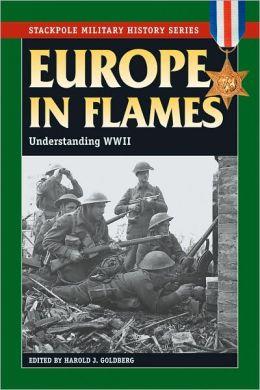 Europe in Flames: Understanding World War II