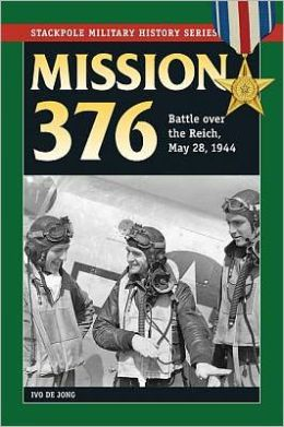 Mission 376: Battle over the Reich, May 28, 1944