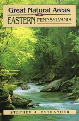 Great Natural Areas in Eastern Pennsylvania