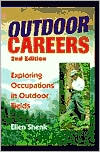 Outdoor Careers: Exploring Occupations in Outdoor Fields