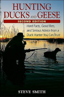 Hunting Ducks and Geese: 2nd Edition
