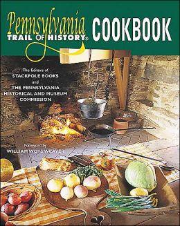 Pennsylvania Trail of History Cookbook