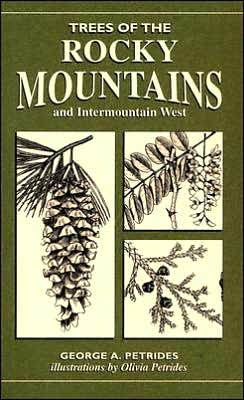 Trees of the Rocky Mountains and Intermountain West