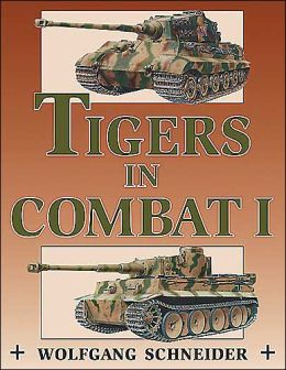 Tigers in Combat: Vol.1