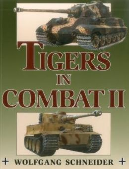 Tigers in Combat: Vol.2